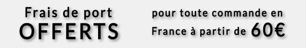 Frais de port offerts en France à partir de 60€ !